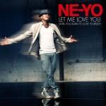 Ne-Yo – Let Me Love You