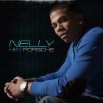 Nelly – Hey Porsche