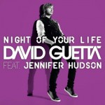 David Guetta – Night Of Your Life (ft Jennifer Hudson)