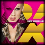 P!nk – Raise Your Glass
