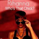 David Guetta ft. Rihanna – Who's That Chick