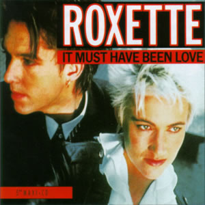 roxette_it_must_have_been_love_s_126648535.jpg