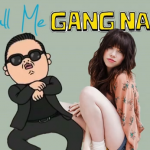 Gangnam Style – (Call Me Maybe Version)