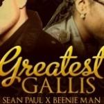 Sean Paul ft Beenie Man – Greatest Gallis