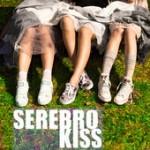 SEREBRO – Kiss