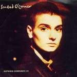Sinéad O'Connor – Nothing Compares 2 U
