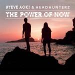 Steve Aoki & Headhunterz – The Power Of Now