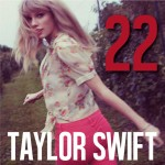 Taylor Swift – 22