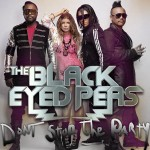The Black Eyed Peas – Don't Stop The Party