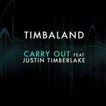 Timbaland – Carry Out ( feat. Justin Timberlake )