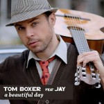 Tom Boxer – A Beautiful Day