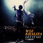 Wiz Khalifa – Let It Go  feat. Akon