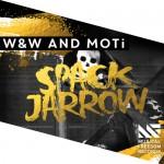W&W & Moti – Spack Jarrow