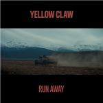 Yellow Claw – Run Away