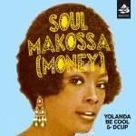 Yolanda Be Cool & DCUP – Soul Makossa