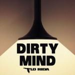 Flo Rida – Dirty Mind ft. Sam Martin