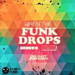 Deorro – When The Funk Drop ft. Far East Movement