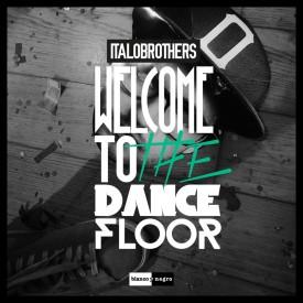 ItaloBrothers  - Welcome to DanceFloor