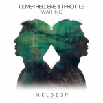 Oliver Heldens & Throttle – Waiting