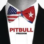 Pitbull – Freedom