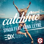 Spada – Catchfire Sun Sun Sun feat Anna Leyne