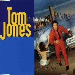 Tom Jones – If I Only Knew Inner City Club M