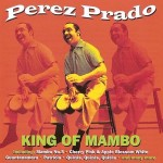 Perez Prado – Mambo Jambo Que Rico El Mambo