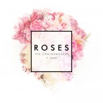 The Chainsmokers – Roses Ft. Rozes