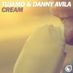 Tujamo & Danny Avila – Cream