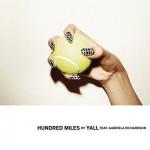 Yall FT. Gabriela Richardson – Hundred Miles