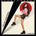 AlunaGeorge – I'm In Control
