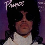 Prince – When Doves Cry