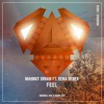 Mahmut Orhan – Feel ft. Sena Sener