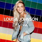 Louisa Johnson – So Good