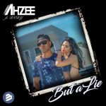 Ahzee – But A Lie (ft. RVRY)
