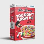 Jax Jones – You Don't Know Me ft. RAYE