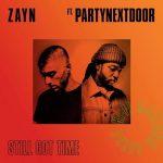 ZAYN – Still Got Time
