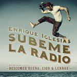 Enrique Iglesias – SUBEME LA RADIO (ft.Descemer Bueno, Zion, Lennox) dinle