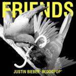 Justin Bieber – Friends (ft. BloodPop)