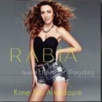 Rabia feat İskender Paydaş – Kime Ne Arkadaşım
