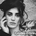 Ceylan Ertem – Zalim