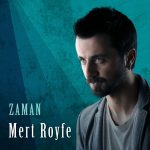 Mert Royfe – Bak Gözlerime