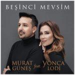 Murat Güneş – Beşinci Mevsim Yonca Lodi