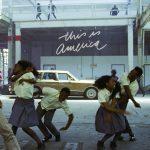 Childish Gambino – This Is America