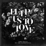 Tori Kelly – Help Us To Love