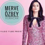 Merve Özbey – Vuracak