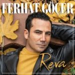 Ferhat Göçer – Reva