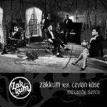 Zakkum – Müsaade Senin feat. Ceylan Köse