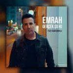 Ozan Doğulu Feat. Emrah – Gerçek Şu Ki