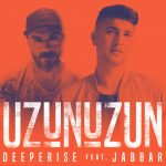 Deeperise – Uzun Uzun ft. Jabbar
